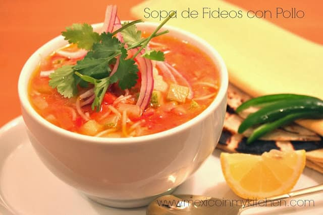 Sopa de Fideos con Pollo Receta / Mexican Vermicelli Soup with Chicken and Vegetables